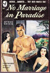 No Marriage in Paradise