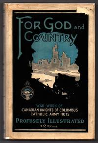 A History of the Canadian Knights of Columbus Catholic Army Huts