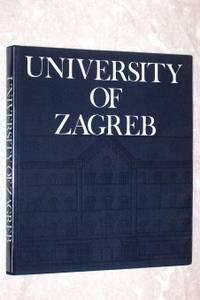 University of Zagreb by  Slavko  Davor; & Goldstein - First Edition - 1979 - from Bruce McLeod and Biblio.com
