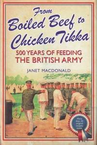 From Boiled Beef to Chicken Tikka by  Janet Macdonald - Hardcover - 2014 - from Books for Cooks (SKU: 9781848327306)