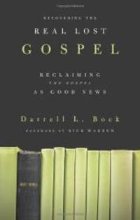 image of Recovering the Real Lost Gospel: Reclaiming the Gospel as Good News