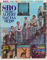 S. R. O. Herb Alpert & the Tijuana Brass by Herb Alpert & the Tijuana Brass - Paperback - from Chisholm Trail Bookstore (SKU: 19182)