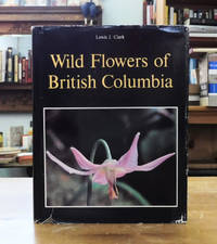 Wild Flowers of British Columbia (Limited Signed Edition)