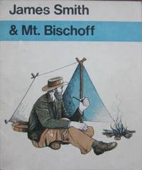 James Smith & Mt Bischoff.