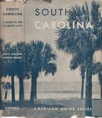 South Carolina: A Guide to the Palmetto State
