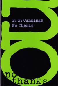 No Thanks by E. E. Cummings - Paperback - 1998 - from ThriftBooks (SKU: G087140172XI4N00)