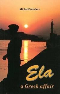 image of Ela: A Greek Affair