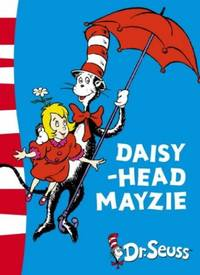 image of Daisy-Head Mayzie: Yellow Back Book (Dr. Seuss - Yellow Back Book)
