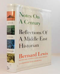 Notes On A Century: Reflections Of A Middle East Historian by  Jim Lewin - First Edition. - 2012 - from The Parnassus BookShop and Biblio.com