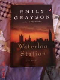 Waterloo Station: A Novel