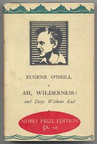Ah, Wilderness! and Days Without End: Two Plays