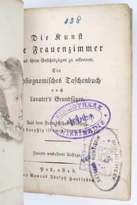 image of Die Kunst die Frauenzimmer aus ihren Gesichtszügen zu erkennen. Ein physiognomisches Taschenbuch nach Lavater's Grundsätzen [...] Zweyte verbesserte Auflage.