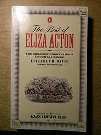 image of The Best of Eliza Acton (Cookery Library)