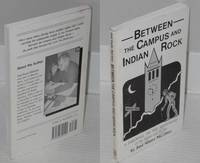 Between the campus and Indian Rock; a farewell to the nightmare of the fifties and sixties, with forward [sic] by Philip Burton (translation assistance by José Santiago Negrón)