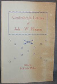 image of CONFEDERATE LETTERS OF JOHN W. HAGAN