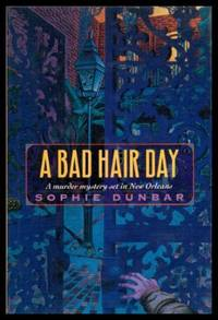 A BAD HAIR DAY - A Claire Claiborne Mystery
