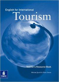 English for International Tourism Teachers Book 1st Edition: Teacher's Resource Book (English for Tourism) by  Peter Strutt - Paperback - from World of Books Ltd and Biblio.com