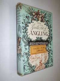 The Gentle Art Of Angling by Venables Bernard - First Edition - 1955 - from Flashbackbooks (SKU: biblio1466 F18096)