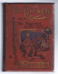 Fix Bay'nets or the Regiment in the Hills