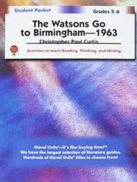 The Watsons Go to Birmingham - Student Packet Grades 5-6 by Christopher Paul Curtis - Paperback - 2007-01-07 - from Books Express (SKU: 1581306113n)