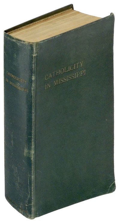 Natchez, MS: Diocese of Natchez (Hope Haven Press), 1939. Hardcover. Very Good. Hardcover. This hist...