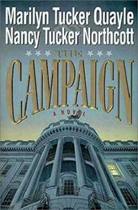 The Campaign: A Novel (Hardcover)