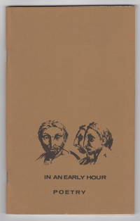 In an Early Hour, Volume 1, Number 1 (May 1970)