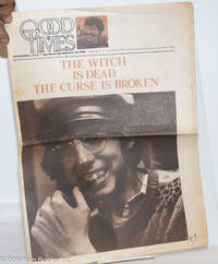 image of Good Times: universal life/ bulletin of the Church of the Times; vol. 2, #13, 1969: The Witch Is Dead, the Curse Is Broken