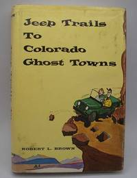 image of Jeep Trails to Colorado Ghost Towns