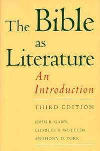 The Bible As Literature : An Introduction