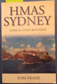 HMAS Sydney: Loss & Controversy