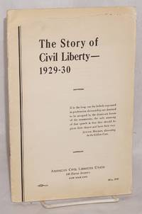 The story of civil liberty -- 1929-30