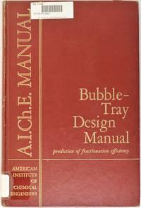 Bubble-Tray Design Manual: Prediction of Fractionation Efficiency