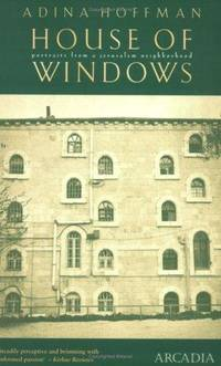 House of Windows: Portraits from a Jerusalem Neighbourhood