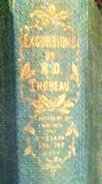 Excursions  [1st ed.] by Thoreau, Henry D - 1863