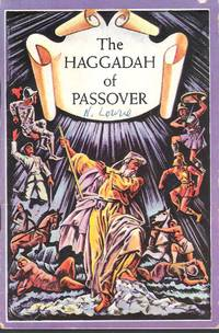 The Haggadah of Passover (In Hebrew and English)