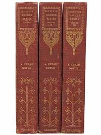 Stories of Sherlock Holmes, in Three Volumes: A Study in Scarlet; The Sign of the Four / Adventures of Sherlock Holmes / Memoirs of Sherlock Holmes