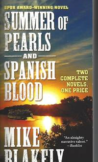 Summer of Pearls and Spanish Blood: Two Complete Novels by  Mike Blakely - Paperback - 2015-12-29 - from Vada's Book Store (SKU: 1904100008)