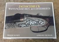 Jagdschmuck Waffengravuren Aus O¨sterreich