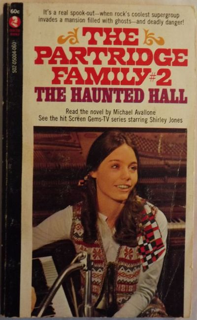 1978. AVALLONE, Michael. THE PARTRIDGE FAMILY #2: THE HAUNTED HALL. NY: Modern Literary Editions Pub...