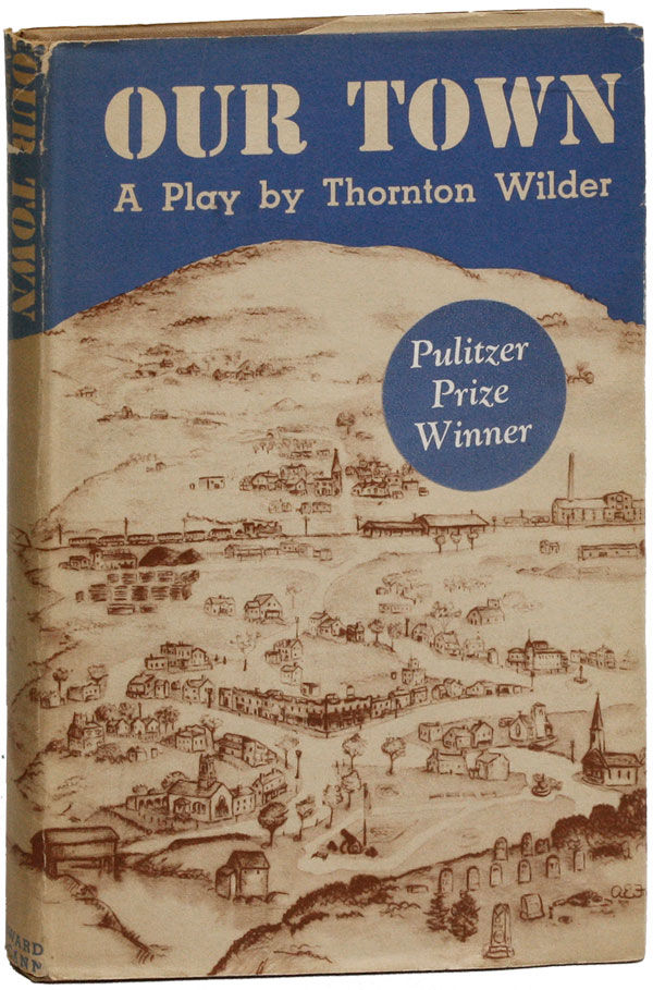 an analysis of the our town by thornton wilder Our town is a short powerful play by thornton wilder it portrays our environment, lives, and death within the very few pages the story is so vivid, it draws one into the town, and the lives of the characters.