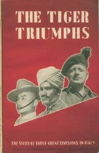 Tiger Triumphs, The - The Story of Three Great Divisions in Italy
