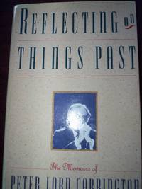 Reflections on Things Past : The Memoirs