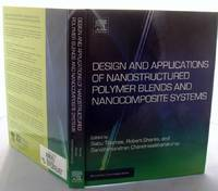 image of Design and Applications of Nanostructured Polymer Blends and Nanocomposite Systems (Micro and Nano Technologies)