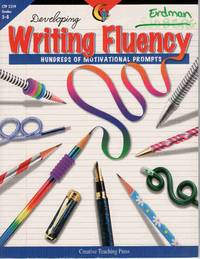 DEVELOPING WRITING FLUENCY: HUNDREDS OF MOTIVATIONAL PROMPTS by  Deborah  June and McIntire - Paperback - 2000 - from Never Enough Stuff and Biblio.com
