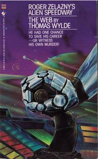 Roger Zelazny\'s Alien Speedway #3: The Web