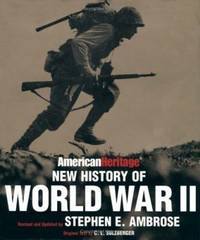 The American Heritage New History of WWII by C. L. Sulzberger - 1997