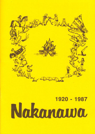 Crossville: Camp Nakanawa, 1987. Paperback. Very good. pp. Very good in publisher's stapled wraps. I...