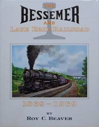 image of THE BESSEMER AND LAKE ERIE RAILROAD 1869-1969
