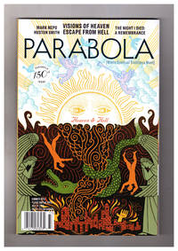 Parabola (Where Spiritual Traditions Meet) - Summer, 2013. 150th Issue, the Heaven & Hell Issue. The Night I Died; Emanations of Divinity; Escape From Hell; Transit; A Leaf from Heaven; My Heaven is Where They Are